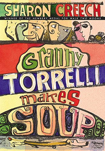 Granny Torrelli Makes Soup DOUBLE SIGNED: Creech, Sharon