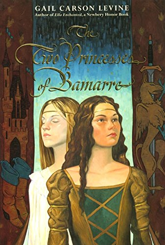 The Two Princesses of Bamarre (0060293160) by Gail Carson Levine