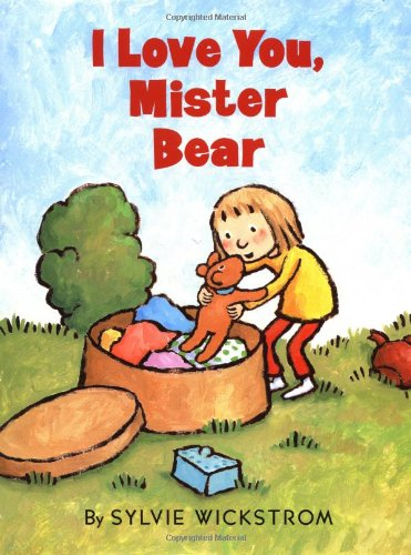 9780060293314: I Love You, Mister Bear