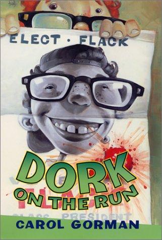 9780060294090: Dork on the Run
