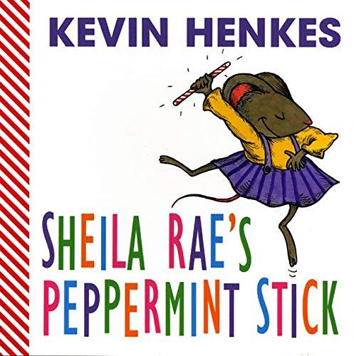 9780060294519: Sheila Rae's Peppermint Stick