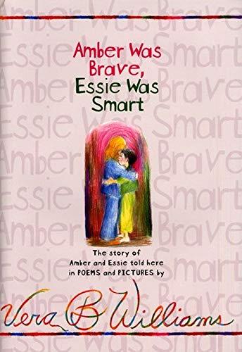 9780060294601: Amber Was Brave, Essie Was Smart