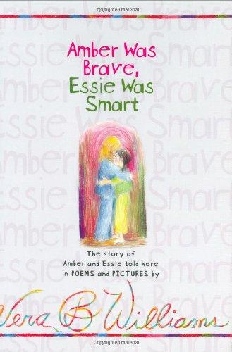 9780060294618: Amber Was Brave, Essie Was Smart