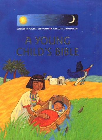 9780060294649: A Young Child's Bible