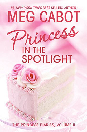 9780060294656: Princess in the Spotlight (The Princess Diaries, Vol. 2)