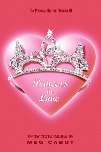 9780060294670: Princess in Love (The Princess Diaries, Vol. 3)