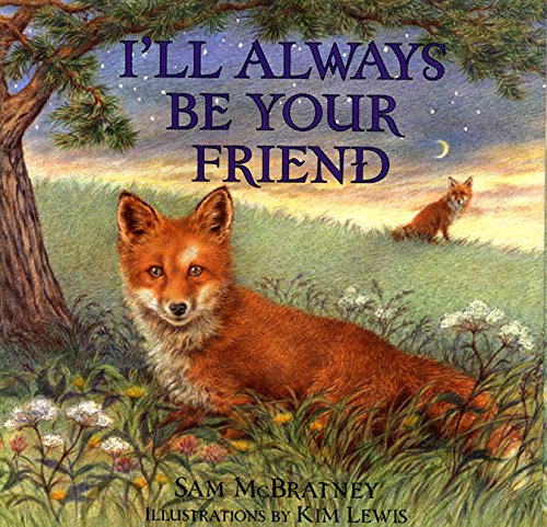 9780060294854: I'll Always Be Your Friend