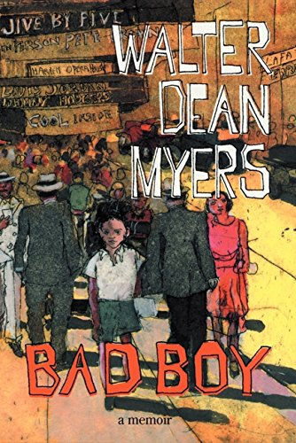 Bad Boy: A Memoir: Myers, Walter Dean