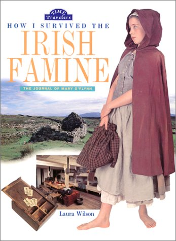 9780060295349: How I Survived the Irish Famine: The Journal of Mary O'Flynn (Time Travelers)