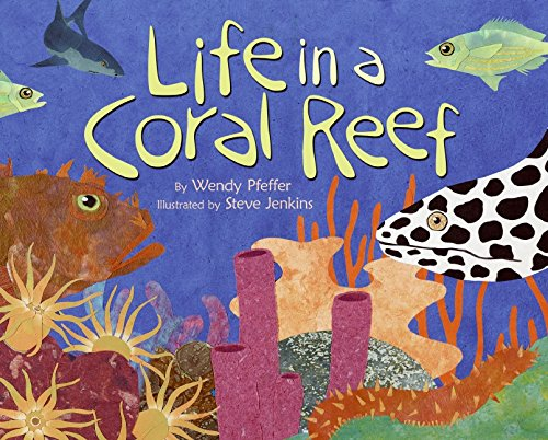 9780060295530: Life in a Coral Reef (Let's Read & Find Out about Science - Level 2)