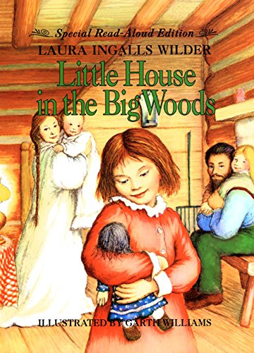 9780060296476: Little House in the Big Woods Read-Aloud Edition
