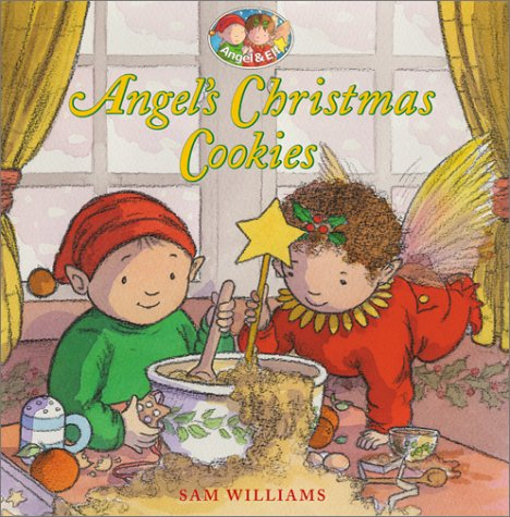 9780060296513: Angel's Christmas Cookies (Angel and Elf)