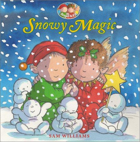 9780060296520: Snowy Magic (Angel & Elf)