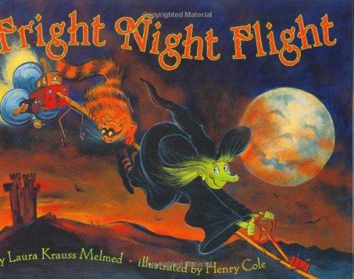 Fright Night Flight (0060297018) by Henry Cole; Laura Krauss Melmed