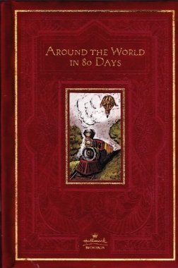 9780060297374: Around the World in 80 Days (Hallmark Edition)