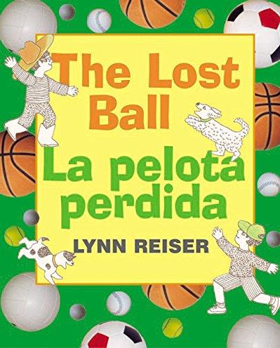 9780060297633: Lost Ball, The/La pelota perdida