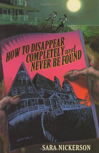 9780060297725: How to Disappear Completely and Never Be Found