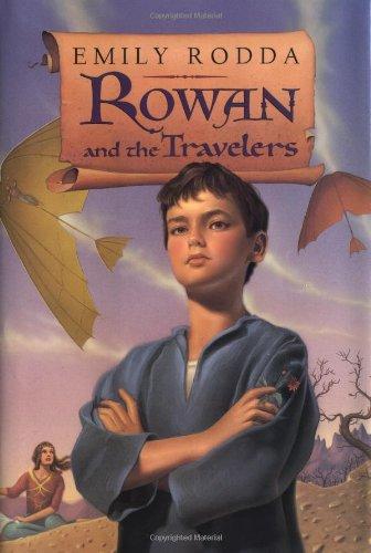 9780060297756: Rowan and the Travelers (Rowan of Rin)