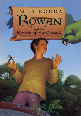 9780060297763: Rowan and the Keeper of the Crystal (Rowan of Rin)