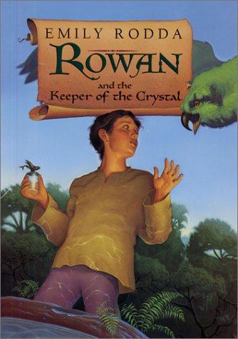 9780060297763: Rowan and the Keeper of the Crystal (Rowan of Rin)