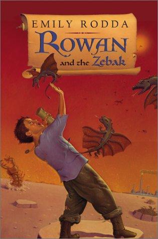 9780060297787: Rowan and the Zebak (Rowan of Rin)