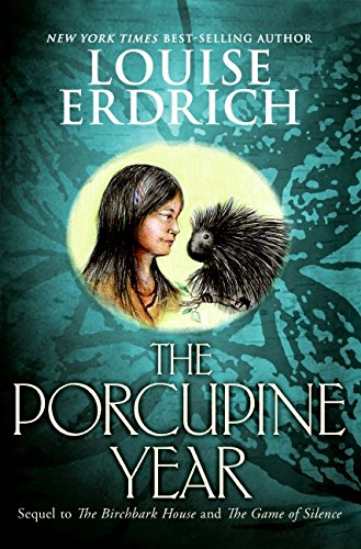 9780060297879: The Porcupine Year (Birchbark House)