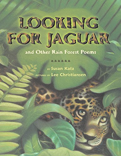 9780060297930: Looking for Jaguar: And Other Rain Forest Poems