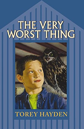The Very Worst Thing (006029812X) by Torey Hayden