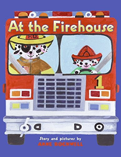 9780060298159: At the Firehouse
