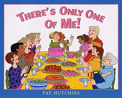 There's Only One of Me!: Hutchins, Pat