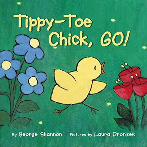 9780060298234: Tippy-Toe Chick, Go!