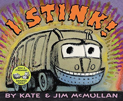 9780060298487: I Stink!