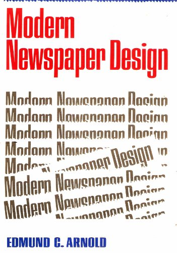 Modern Newspaper Design: Edmund C. Arnold