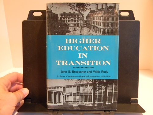 Higher Education in Transition: John S. Brubacher;