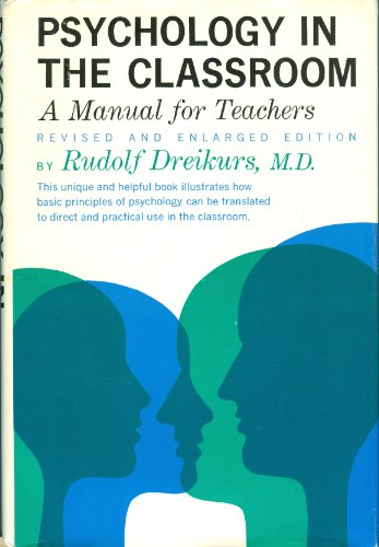 9780060318017: Psychology in the Classroom: A Manual for Teachers