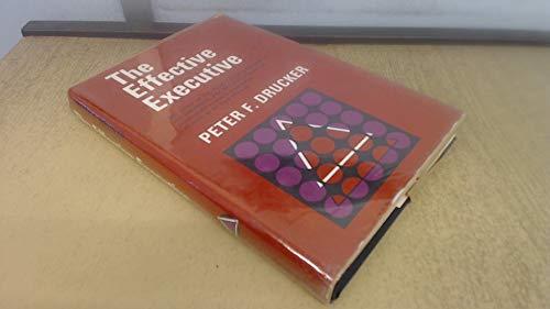 Effective Executive: Drucker, Peter F