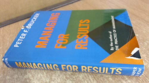 9780060318307: Managing for Results: Economic Tasks and Risk-taking Decisions
