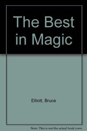 9780060319205: The Best in Magic