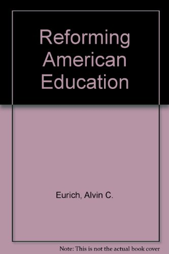 9780060319786: Reforming American Education