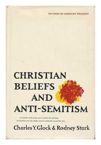 9780060323554: Christian Beliefs and Anti-Semitism