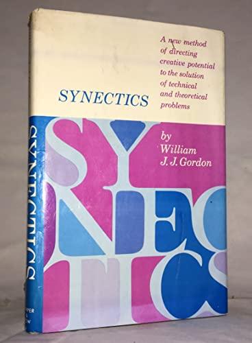 9780060324308: Synectics: The Development of Creative Capacity