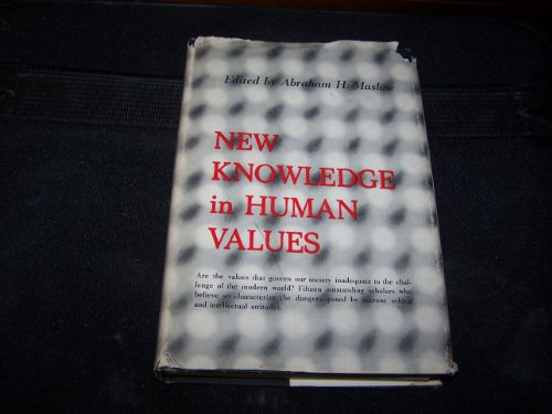 9780060341404: New Knowledge in Human Values.
