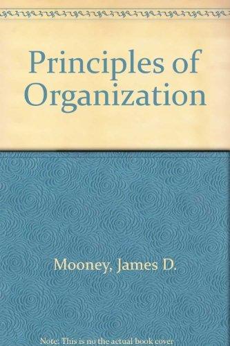 9780060344108: Principles of Organization