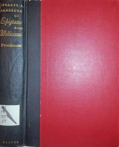 9780060351601: Speaker's Handbook of Epigrams and Witticisms