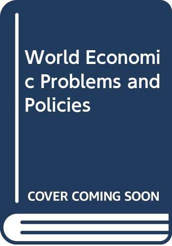 9780060351908: World Economic Problems and Policies