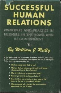 9780060355203: Successful Human Relations: In Business, in the Home, in Government
