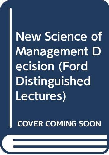 9780060360009: New Science of Management Decision (Ford Distinguished Lectures)