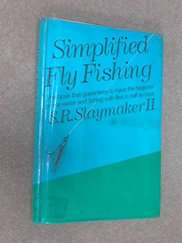 9780060360610: Simplified Fly Fishing