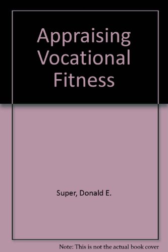 9780060365400: Appraising Vocational Fitness