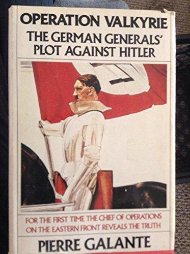 9780060380021: Operation Valkryie: the German generals' plot against Hitler